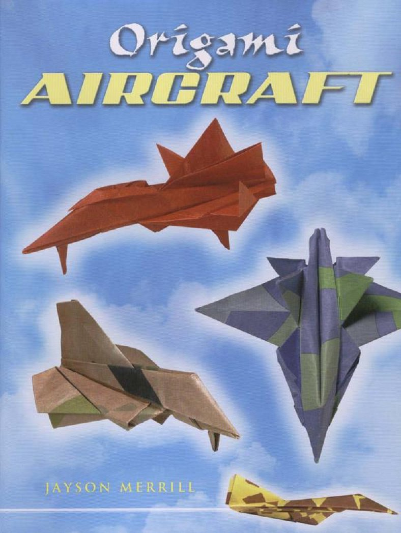Origami Aircraft Jayson Merrill Complex Dragon Instructions How To Make Planes 2006